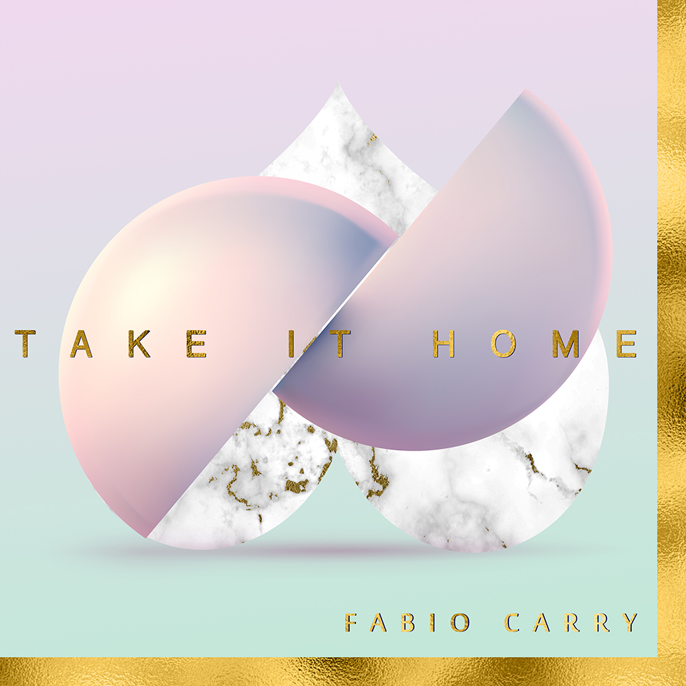 Fabio Carry - Take It Home