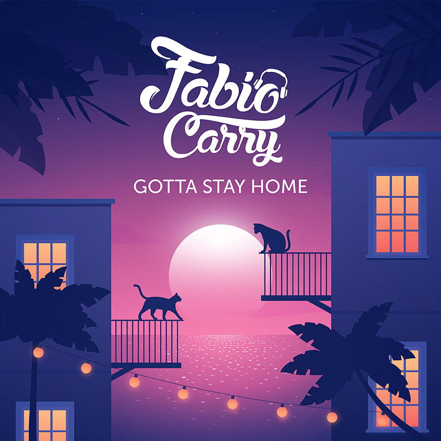 Fabio Carry Gotta Stay Home Album Cover Artwork